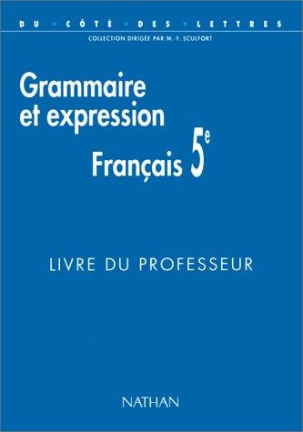 Français, 5e, grammaire et expression, professeur, programme 1997