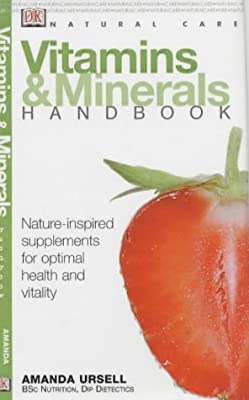 Vitamins and Minerals Handbook (Natural Care Handbook) by DK