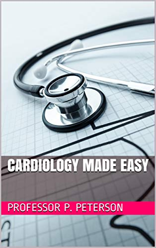 Cardiology Made Easy (English Edition)