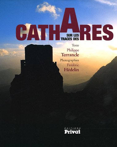 Sur les traces des Cathares