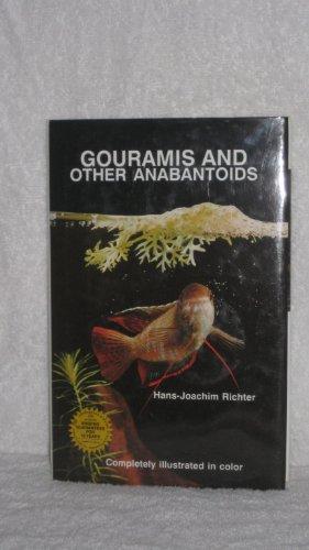 Gouramis and Other Anabantoids por Hans-Joachim Richter