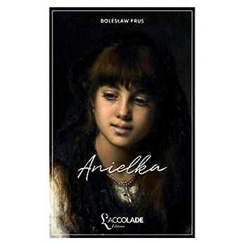 Anielka: édition bilingue polonais/français (+ audio VO intégré)