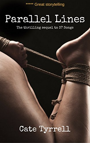 Parallel Lines (Love Songs Book 2) by [Tyrrell, Cate]