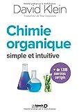 Comprendre la chimie organique : Une nouvelle approche simple et intuitive
