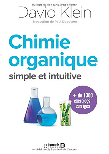 Comprendre la chimie organique : Une nouvelle approche simple et intuitive par David Klein