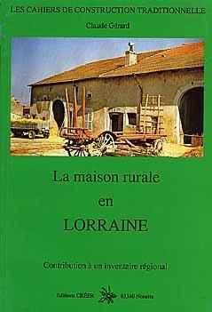 La maison rurale en Lorraine