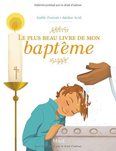 Le plus beau livre de mon baptême par Gaëlle Tertrais