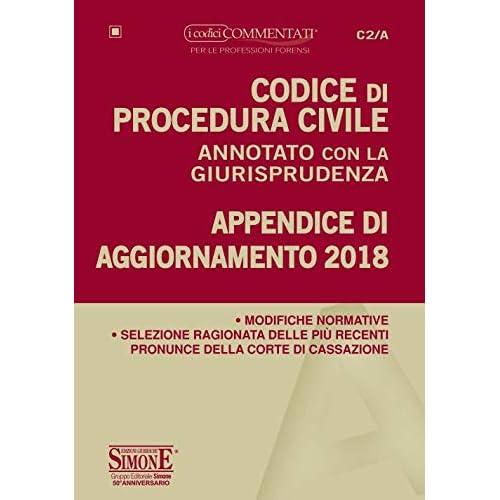 Codice Di Procedura Civile Annotato Con La Giurisprudenza. Appendice Di Aggiornamento 2018