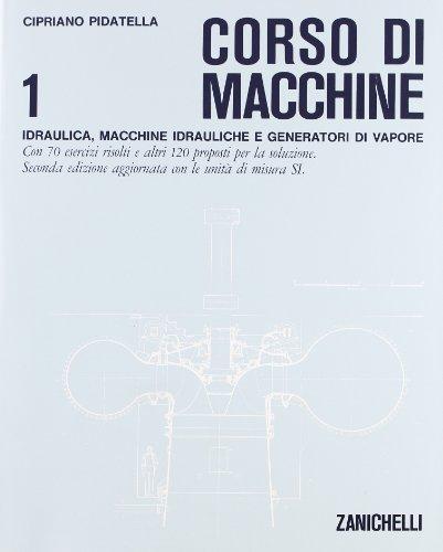 Corso di macchine. Per gli Ist. Tecnici industriali: 1