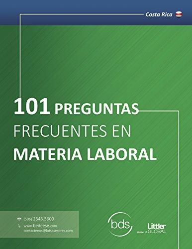 101 Preguntas en Materia Laboral - Costa Rica por BDS  Asesores