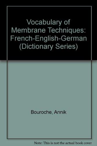 Techniques de séparation par membranes : Vocabulaire français-anglais-allemand