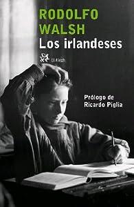 Los irlandeses par Rodolfo Walsh