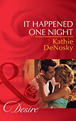 It Happened One Night (Mills & Boon Desire) (Texas Cattleman's Club: The Missing Mogul, Book 6) (Texas Cattleman Club: The Missing Mogul 7)
