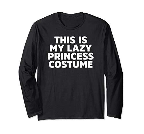 Prinzessin Tee Party Kostüm - Dies ist meine faule Prinzessin Kostüm Scary Halloween Langarmshirt