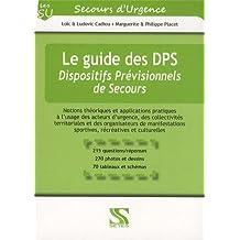 Le guide des DPS - Dispositifs Prévisionnels de Secours