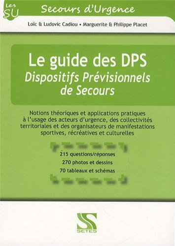 Le guide des DPS - Dispositifs Prvisionnels de Secours