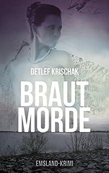 Brautmorde (Emsland - Krimi 1) (German Edition) by [Krischak, Detlef]