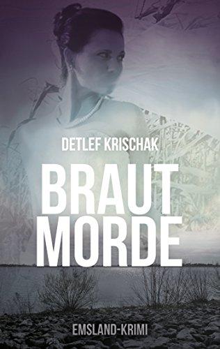 Buchseite und Rezensionen zu 'Brautmorde (Emsland - Krimi 1)' von Detlef Krischak