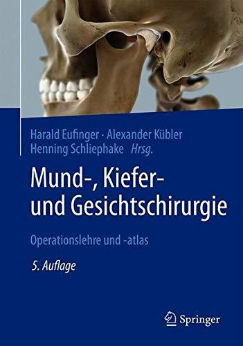 Mund-, Kiefer- und Gesichtschirurgie: Operationslehre und -atlas