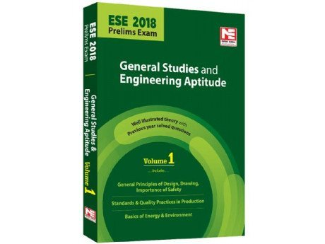ESE 2018 Prelims: General Studies and Engineering Aptitude - Theory and Solved Papers - Vol. 1