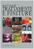 Manuale di trattamenti e finiture (2 Volumi)