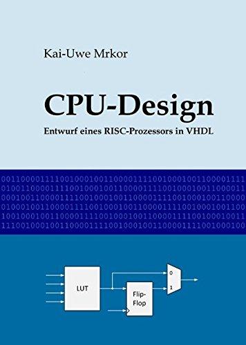CPU-Design: Entwurf eines RISC-Prozessors in VHDL