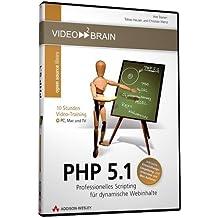 PHP 5.1 - Am eigenen Bildschirm lernen wie im Kurs! Mit kompletter Entwicklungsumgebung.: 10 Stunden Video-Training (AW Videotraining Programmierung/Technik)