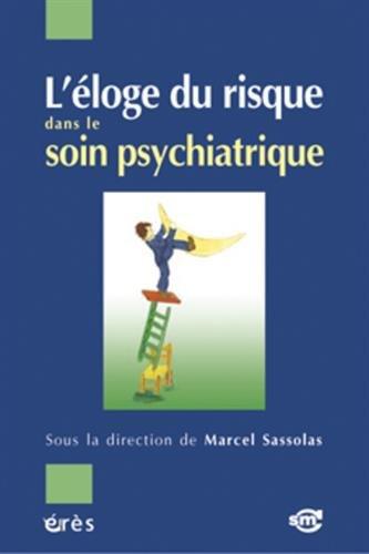 L'loge du risque dans le soin psychiatrique