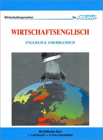 Wirtschaftsenglisch (1 livre + coffret de 4 cassettes) (en allemand)