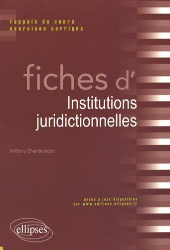 Fiches d'Institutions Juridictionnelles par Anthony Chamboredon