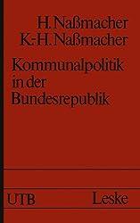 Kommunalpolitik in der Bundesrepublik: Möglichkeiten und Grenzen
