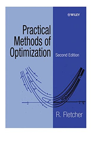 Practical Methods of Optimization 2e (A Wiley-Interscience Publication)
