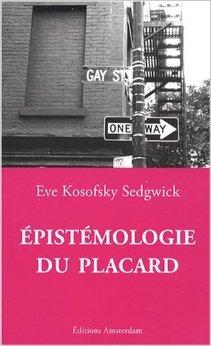 Epistémologie du placard de Eve Kosofsky Sedgwick,Maxime Cervulle (Traduction) ( 9 mai 2008 )