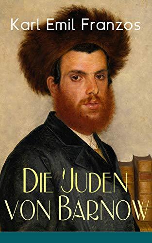 Die Juden von Barnow: Die Geschichten aus der Welt des osteuropäischen Judentums - Talmud Kindle