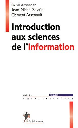 Introduction aux sciences de l'information par Jean-Michel SALAÜN