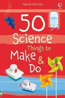 [50 Science Things to Make and Do] (By: Georgina Andrews) [published: September, 2014]