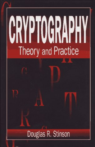 Cryptography: Theory and Practice, Third Edition (Discrete Mathematics and its Applications)