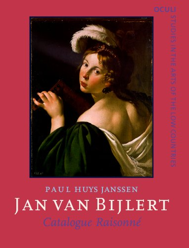Jan van Bijlert (1597/98–1671): Catalogue raisonné: Catalogue Raisonne (OCULI: Studies in the Arts of the Low Countries) por Paul Huys Janssen