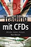 Trading mit CFDs. Methoden - Ansätze - Strategien
