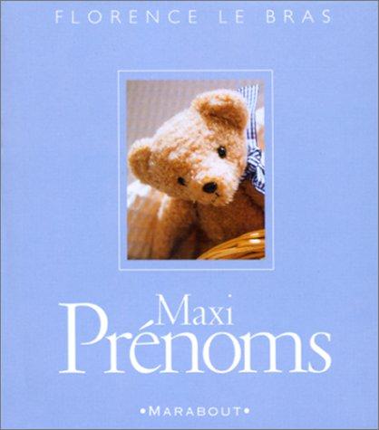 Maxi prénoms par F. Le Bras