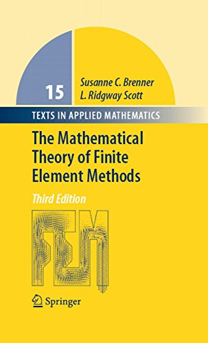 The Mathematical Theory of Finite Element Methods (Texts in Applied Mathematics Book 15) (English Edition)