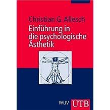 Einführung in die psychologische Ästhetik