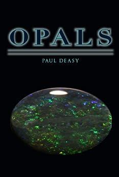Opals (English Edition) par [Deasy, Paul]