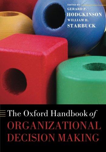 The Oxford Handbook of Organizational Decision Making (Oxford Handbooks)
