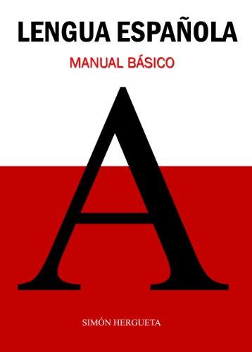 Lengua Española: Manual Básico