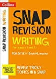 Writing (for papers 1 and 2): AQA GCSE 9-1 English Language: GCSE Grade 9-1 (Collins Snap Revision)