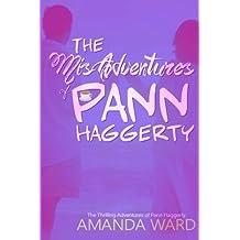 The MisAdventures of Pann Haggerty: Volume 1 (The Thrilling Adventures of Pann Haggerty)