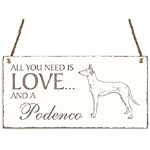 Placa decorativa, « All You Need is Love And A podenco » perro INTERLUXE –