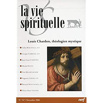 La Vie Spirituelle N°767: Louis Chardon, théologien mystique