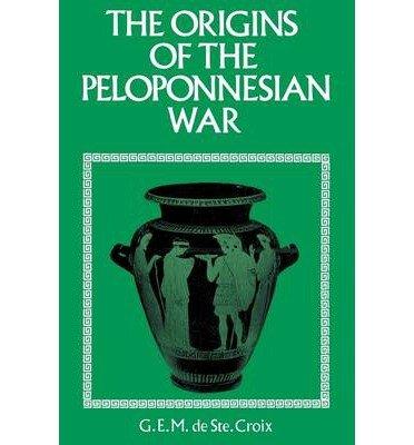 [( Origins of the Peloponnesian War )] [by: G.E.M.De Ste.Croix] [Jun-2003]